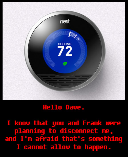 Hal 9000 or Nest Learning Thermostat?